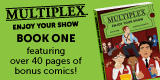 Learn more about Multiplex: Enjoy Your Show (Book 1)